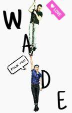 W A D E by imaginaslarry