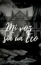 Mi Voz Sin Un Eco... by MileidyC