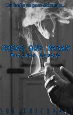 COSAS QUE PASAN {Mariano Bondar} by Chihiro47