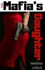 The Mafia's Daughter  »Editando« by MaGuPeLeBLLR