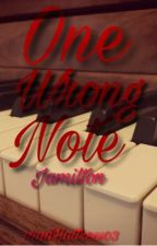 One Wrong Note (Jamilton Fan-Fiction) by madHattress03