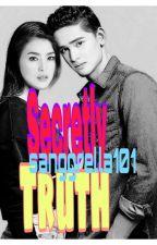 SecretLy Truth (COMPLETE SEP172017 TO NOV.42017) by sanggrella101