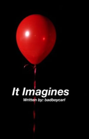 It Imagines by badboycarl