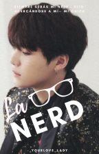 La Nerd |Suga| |BTS| by YourLove_Lady