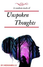 Unspoken Thoughts by Medusabell12