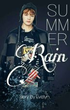 SUMMER RAIN (M) - [ Marriage Life |KTH] by EvelynKwon