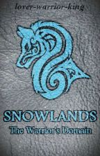 Snowlands by lover-warrior-king