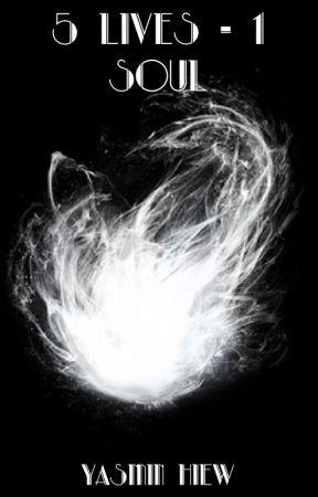 5 Lives - 1 Soul by aquaamethyst2