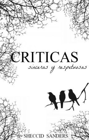 Criticas by Sheccid_Sanders