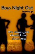 Boys Night Out by Beachboyss