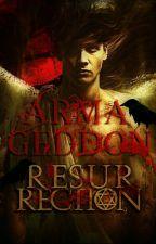Armageddon - Resurrection by Nedward10