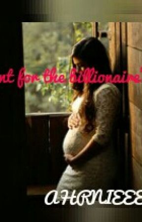 Pregnant For The Billionaire's Son by ahrnieee