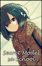 [Tagalog] Secret Model sa School [One-Shot] by Yosai30