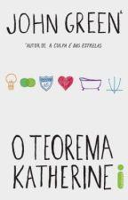 O Teorema Katherine by MicaRayana