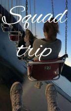 Squad Trip by MrsAnnieS