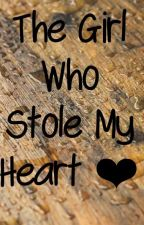 The Girl Who Stole My Heart  by tanyasharma2002