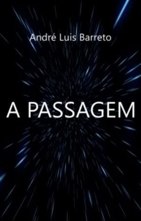 A Passagem by AndreLuis1