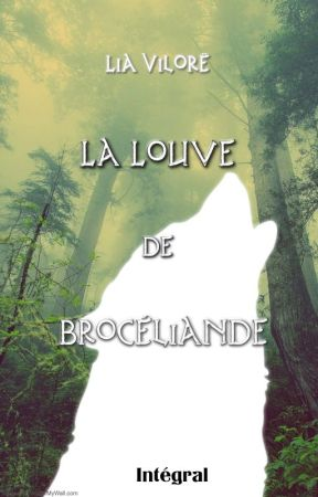 La louve de Brocéliande 1 - Le Lai de Bisclavret by LiaVilore