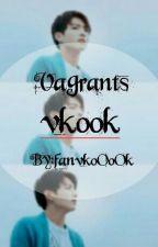 Vagrants _Vkook by fanvkoOoOk