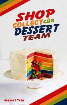 Đọc truyện Shop collect của Team Dessert