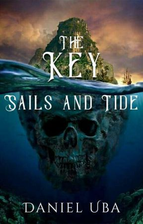 The Key: Sails and Tide by D_Preacher