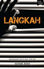 (preview) LANGKAH - sebuah novel Dayang Noor by BukuFixi