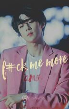 F#ck Me More // sekai by ninihunie