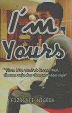 I'm Yours by FizriatiNingsih