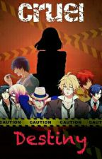 Cruel Destiny [Utanoprince-sama Fanbook] by Piyopiyo-chan
