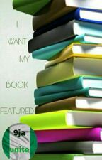 I want my book featured by 9jaunite
