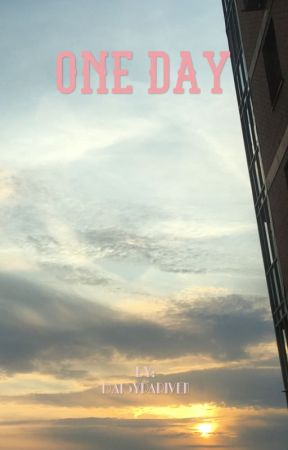 One day by DaisyPariven
