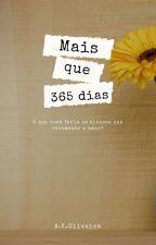 Mais que 365 Dias  by SweetOnlyAngel