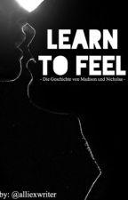 Learn to Feel by alliexwriter
