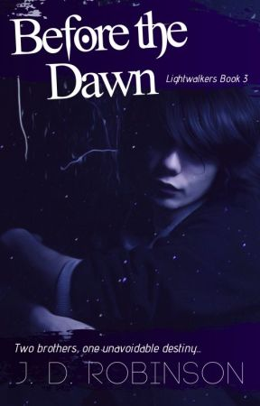 Before the Dawn, BK3 of the Lightwalkers by Sachula