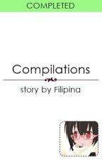 Filipina's Stories Compilations by Filipina