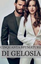 50 sfumature di gelosia by EmjDornan
