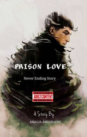 Prison Love [On Going] by nxblade