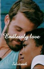 Endlessly love by Salvionah