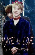 HATE to LOVE *KOOKMIN FF* by RotiSobekOppa
