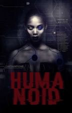 Humanoid ✓ by CaptainFione