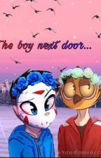 The boy next door (H20Vanoss) by Randomsnizz