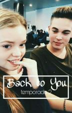 Back to You •Fremmer• Temporada II by onlyfremmer