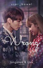 Wrong by User_Bawel