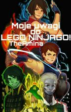 Moje uwagi do ninjago  by SakiAnimo