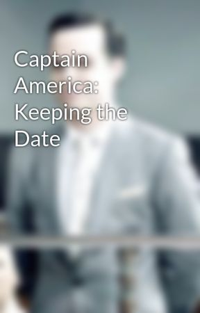 Captain America: Keeping the Date by NightFuryOfGallifrey