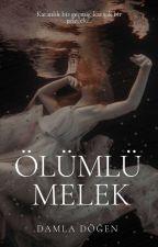 Ölümlü Melek by Damlaa142