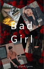 bad girls by park_tyanne