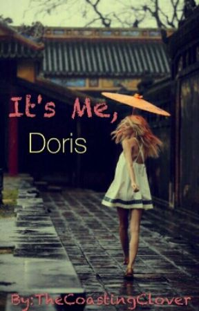 It's me, Doris by TheCoastingClover