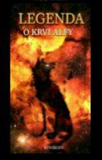 Legenda o krvi Alfy by kiwikoo1