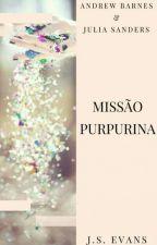 MISSÃO PURPURINA by ByJSEVANS